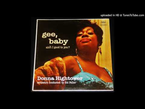 Donna Hightower - The Blues Don't Care - 1959 Bluesy Jazz Vocals