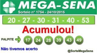 RESULTADO MEGA SENA - 1754 - 24/10/2015 - sábado - SorteMegaSena