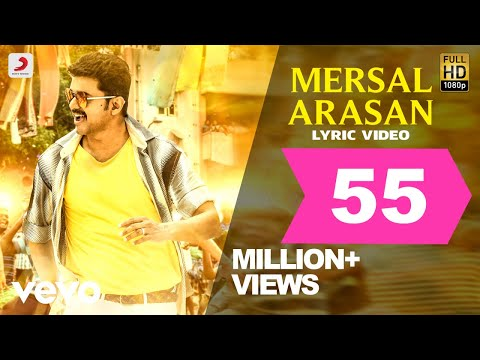 Mersal - Mersal Arasan Tamil Lyric Video |...