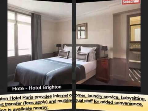 Hotel Brighton | Best Place To Stay In Paris - Pictures And Basic Hotel Guide
