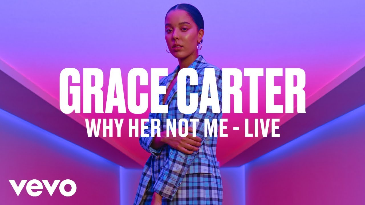Grace Carter - Why Her Not Me (Live) | Vevo DSCVR