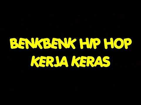 Hip Hop Eka Benkbenk Kerja Keras (prod Idubeats)