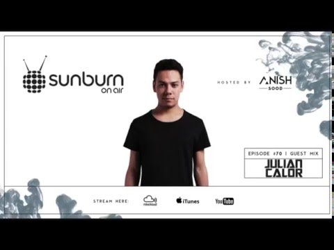 Sunburn On Air #70 (Guest Mix by Julian Calor)