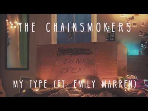 The Chainsmokers - My Type ft. Emily Warren (Lyrics Video)