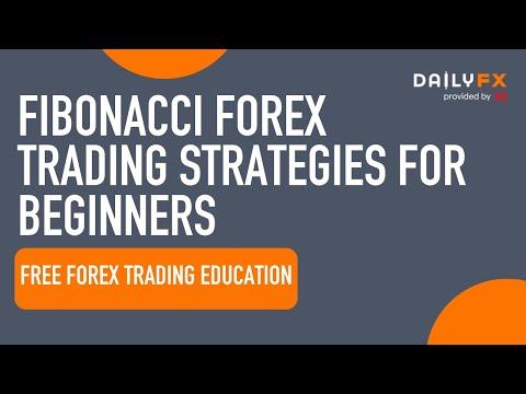 ARCHIVE Fibonacci Forex Trading Strategies for Beginners | DailyFX.com
