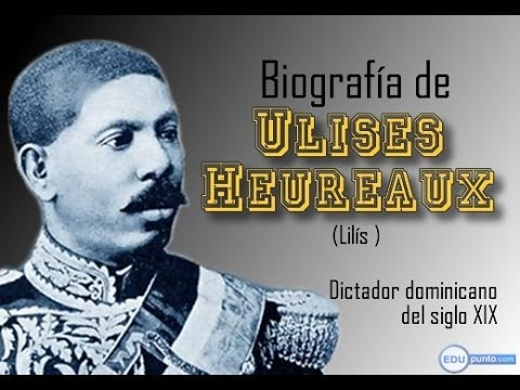 dictadura de ulises heureaux biography