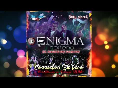 Enigma Norteño - El Narco De Narcos (En Vivo 2014)