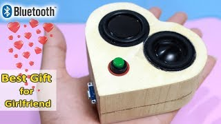 Building AWESOME BLUETOOTH SPEAKER for your GIRLFRIEND!!! | How to make