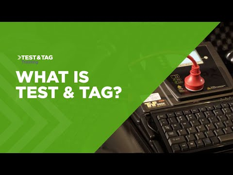 What Is Test & Tag? Full Explanation