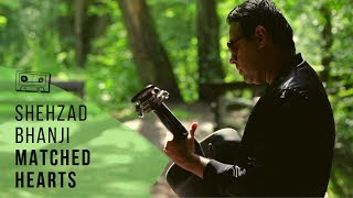 Shehzad Bhanji (Featuring T. Julliet) - Matched Hearts (Official Video)