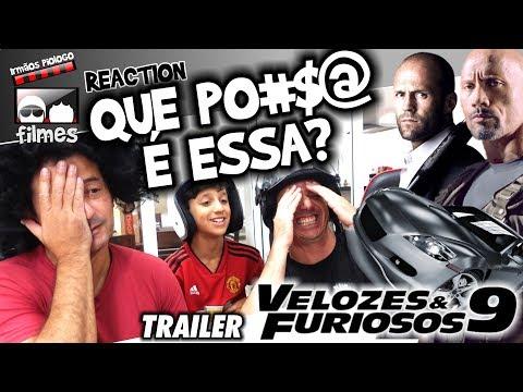 🎬 Velozes e Furiosos 9 - Hobbs & Shaw - Reaction Trailer - Irmãos Piologo Filmes