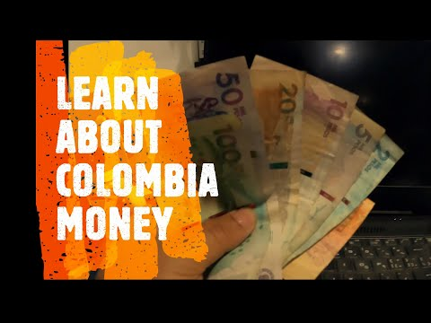 LEARN ABOUT COLOMBIA MONEY # COLOMBIA MONEY HOW IT WORK