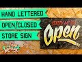 DIY Wood Sign Painting - Hand Lettered Sign - Open Closed Sign making - Store Sign - Low Brow Art