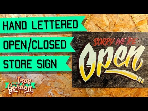 Hand Lettered Wood Sign - Open Closed Sign Painting