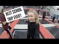 BEST SCHOOL TRIP EVER!!