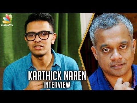 Gautham Menon's Participation in Naragasooran : Karthick Naren Interview   Aravind Swamy