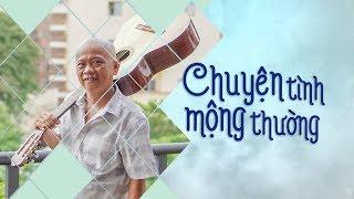 [NHẠC CHẾ] - CHUYỆN TÌNH MỘNG THƯỜNG | Tùng Chùa - Vua Nhạc Chế Cover | Video 4K