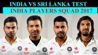 India VS Sri Lanka Test Squad Complete Player List.India Vs Sri Lanka Test Series player list 2017.