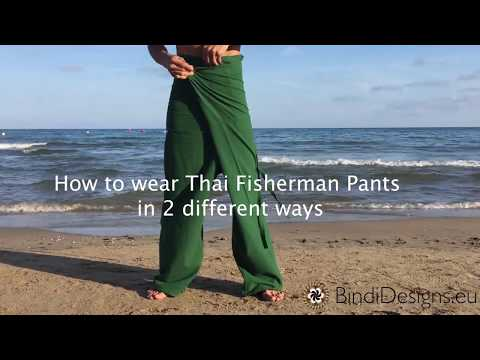 How To Wear Thai Fisherman Pants In 2 Different Ways