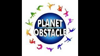 Planet Obstacle - amazing experience & FUN !