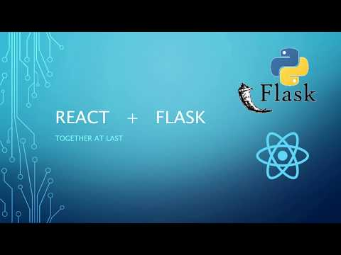 Serving React With A Flask Backend