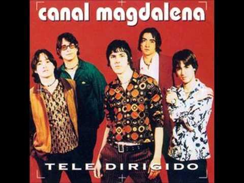 Insensatez~ Canal Magdalena