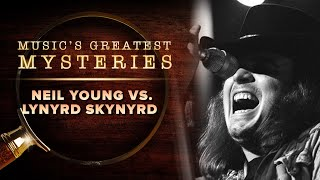 Neil Young vs. Lynyrd Skynyrd | Music's Greatest Mysteries