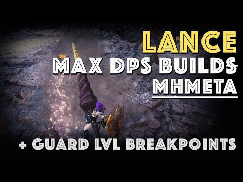 Mathematically Best Lance Builds + Guard Levels [MHW]