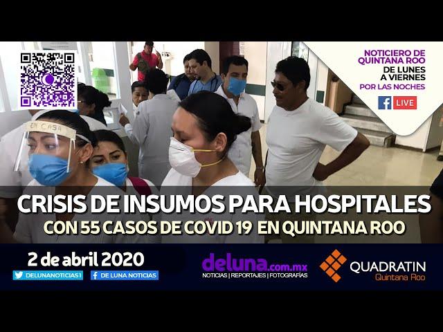 NOTICIERO DE QUINTANA ROO 2 DE ABRIL 2020