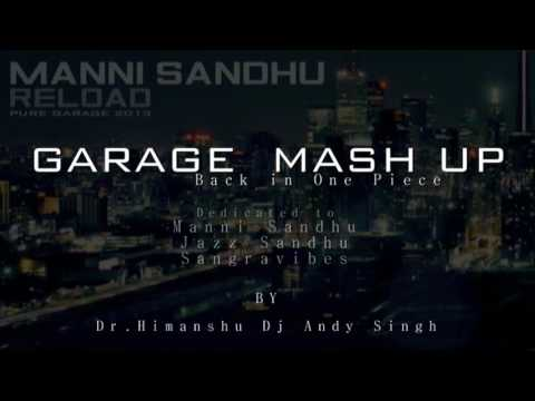 Reload Garage mash up | Manni Sandhu & 2fOLK | 2012