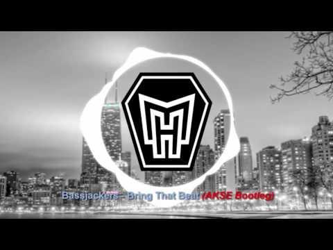 BASSJACKERS & AKSE Bootleg - Bring That Beat ( Hardstyle remix )