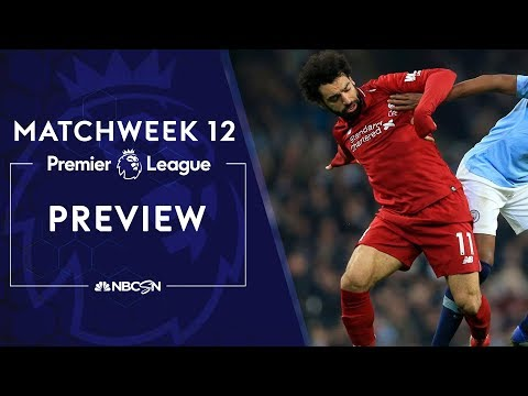 Premier League Preview: Liverpool, Manchester City ready to rumble | NBC Sports