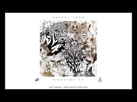 04. Tanson | Khrysos EP |Freddy Todd - All Good Records