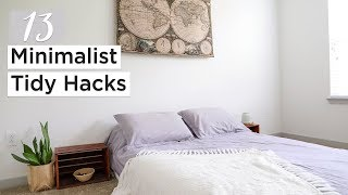 13 MINIMALIST TIDY HACKS | habits for a clean & organized home
