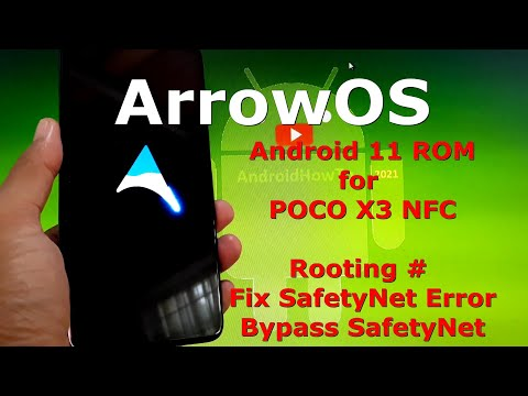 ArrowOS for Poco X3 NFC (Surya) Rooting, Fix SafetyNet Api Error and Bypass SafetyNet