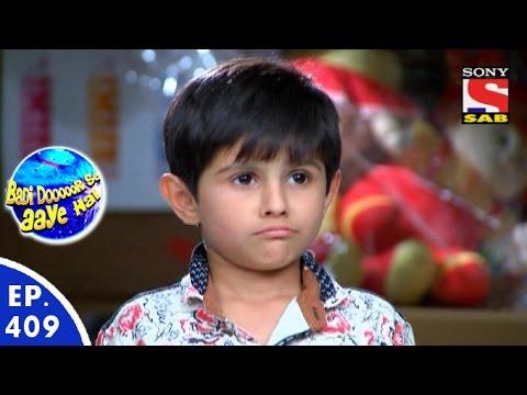 Badi Door Se Aaye Hain - बड़ी दूर से आये है - Episode 409 - 31st December, 2015
