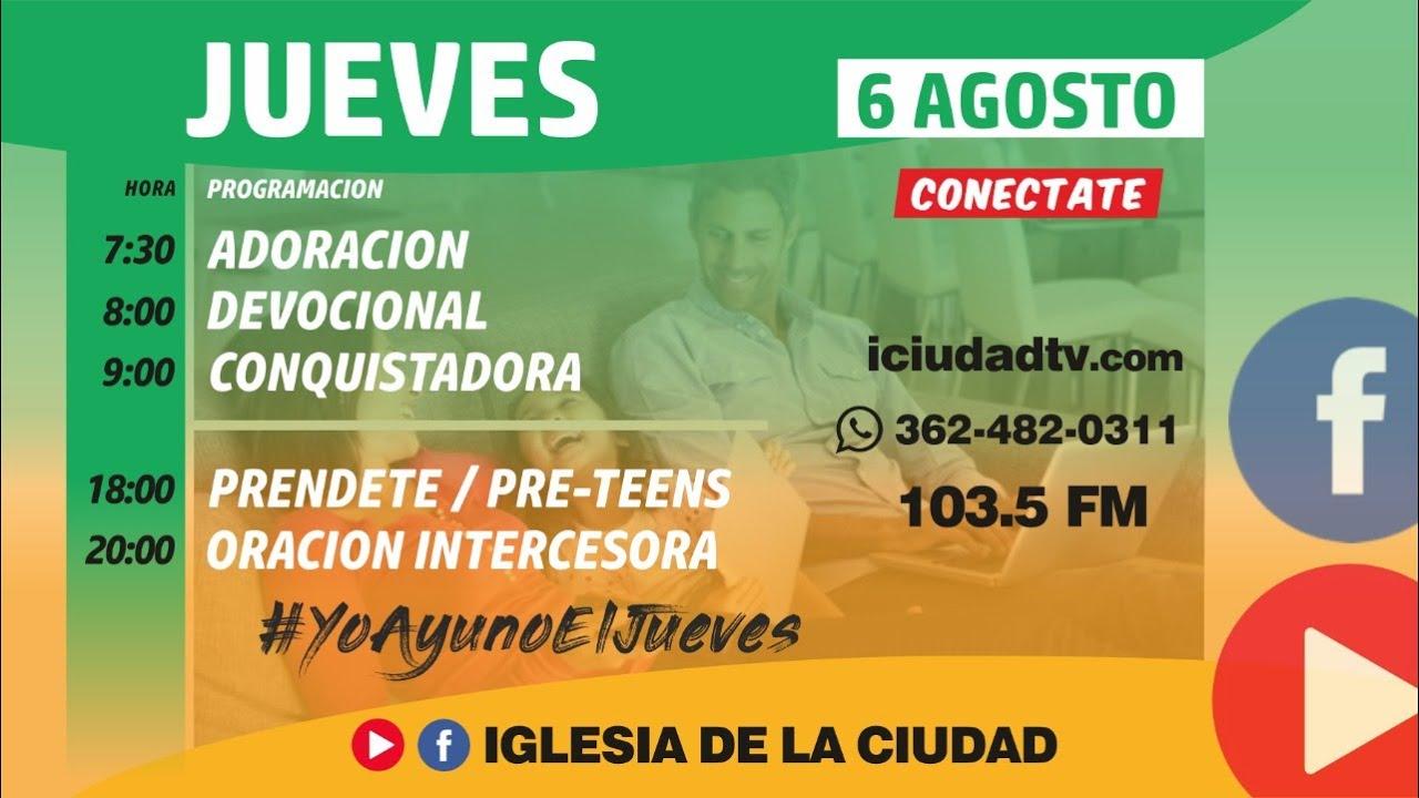 En vivo Jueves 6/08 Mañana   Iglesia de la Ciudad