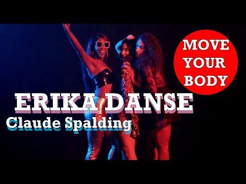 Claude Spalding - Erika Danse Official Music Video.