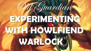 Experimenting with Howlfiend Control Warlock (Hearthstone Rastakhan deck)