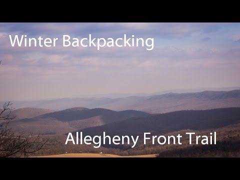 Winter Backpacking: Allegheny Front Trail