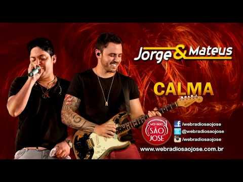 Jorge e Mateus - Calma (Lançamento TOP Sertanejo 2014 - Oficial)