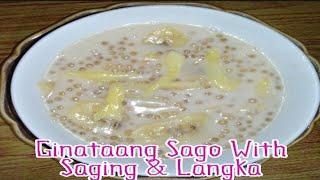 Ginataang Sago With Saging & Langka