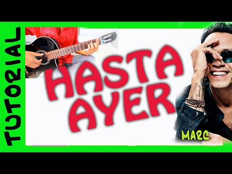 Hasta ayer - Marc Anthony - como tocar en guitarra acordes Videos De Viajes