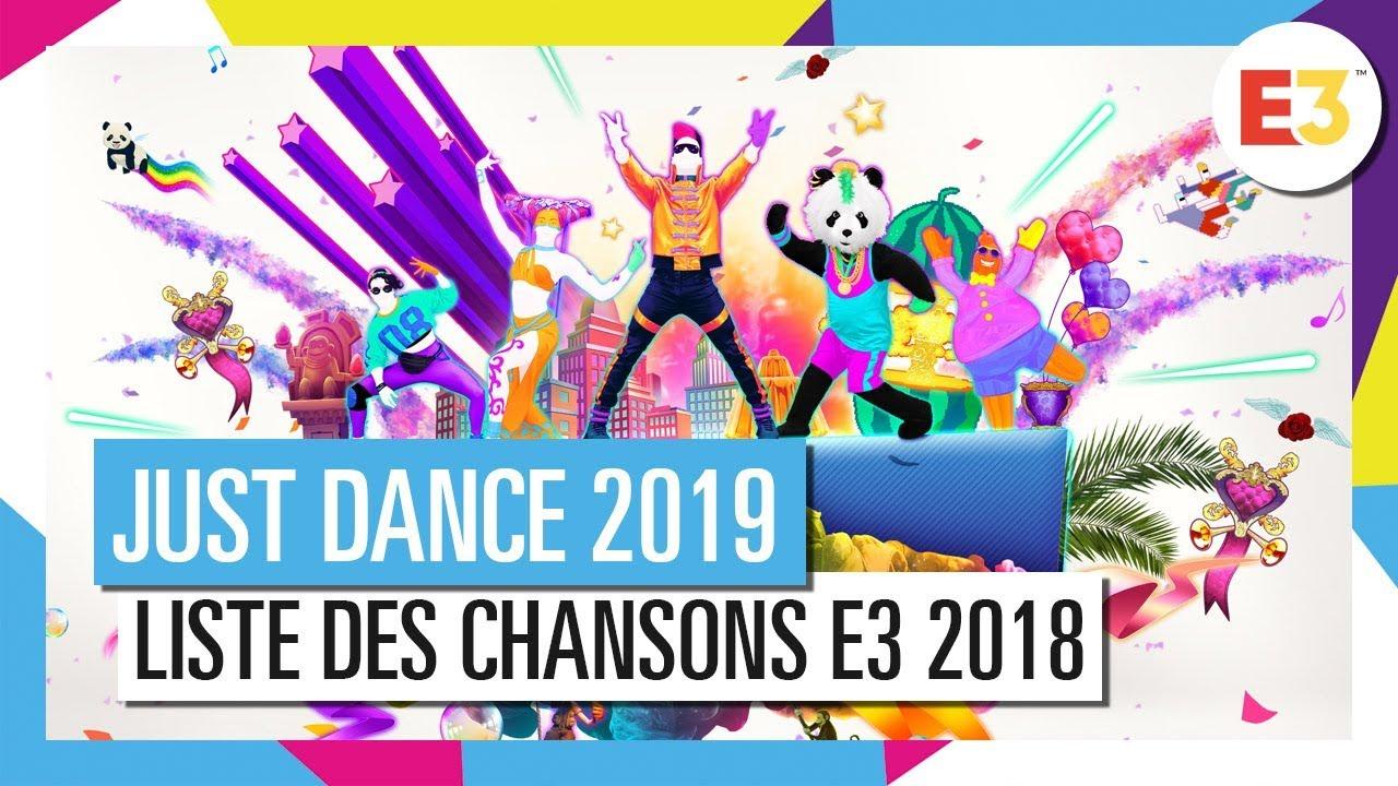 JUST DANCE 2019 – Liste des chansons E3 2018 [OFFICIEL] HD ...