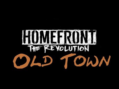 Homefront: The Revolution #26 - Old Town: Hospital / Overwatch