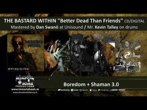 THE BASTARD WITHIN – Boredom + Shaman 3.0 /from debut album 2019/
