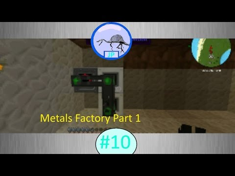 "MCJP #10 ""The Metals Factory part 1"""