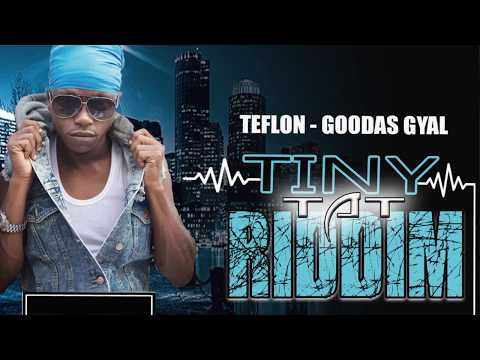 Teflon - Goodas Gyal (Official Audio) | Prod. Teamblue Entertainment | 21st Hapilos (2017)