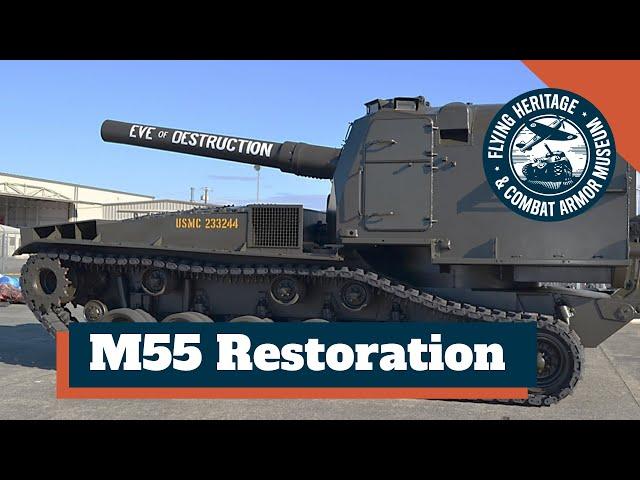 M55 8-inch Self-Propelled Howitzer Restoration