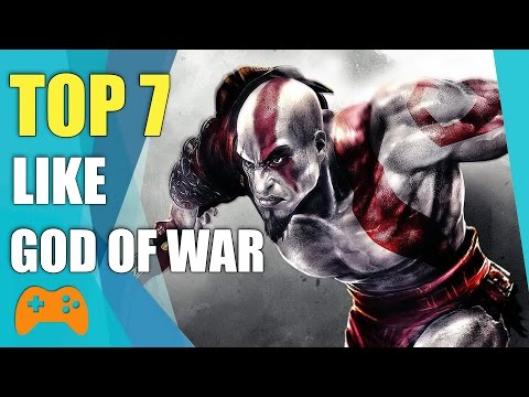 Top 7 Best Games Like God Of War